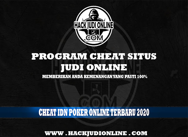 Cheat IDN POKER Online Terbaru 2020