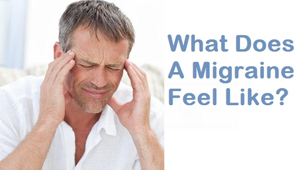 What Does A Migraine Feel Like