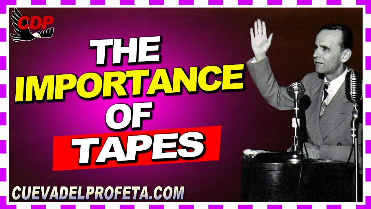 The importance of tapes - William Marrion Branham