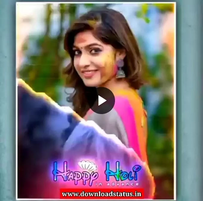 Happy Holi Special Status Video Download For Whatsapp New
