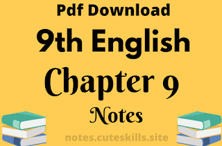 9th Class English Unit 9 - All Is Not Lost Notes Pdf