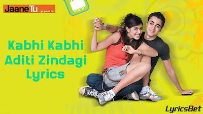 Kabhi Kabhi Aditi Zindagi Lyrics - Rashid Ali