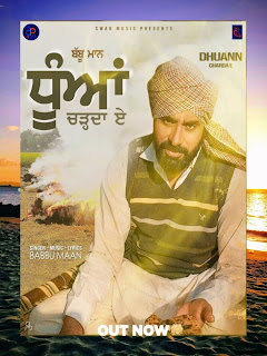Babbu Maan(Dhuann Charda E) New Mp3 Free Download - DjPunjab