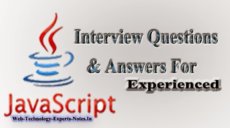 Javascript Interview Questions and Answers for Experienced