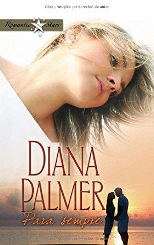 Para sempre - Diana Palmer