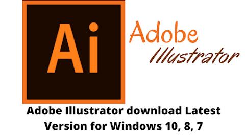 Adobe Illustrator Download Latest Version for Windows 10, 8, 7