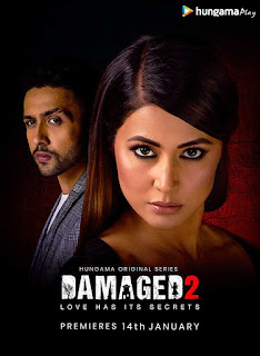 Download Damaged 2 (2020) Web Series Complete Hindi 480p WEB-DL