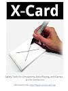 Tarjeta-X: herramientas de seguridad para simulaciones, juegos de rol y juegos... por John Stavropoulos