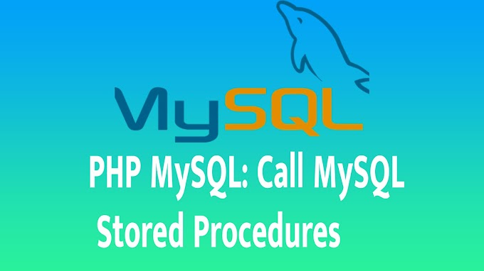 PHP MySQL: Call MySQL Stored Procedures