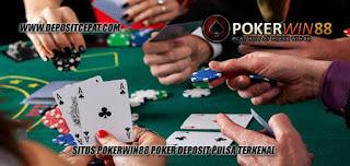 Situs Pokerwin88 Poker Deposit Pulsa Terkenal