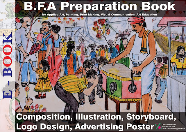 B.F.A Entrances Composition Preparation References E-Book. This E-Book Best Fine Art Entrances Preparation for B.F.A Bachelors of Fine Arts Colleges, College of Art New Delhi, Jamia Millia Isalmia New Delhi, Chandigarh College of Art, MDU Rohtak Haryana, Shantiniketan West Bengal. And this Composition E- book very helpful in Entrance Test. Preparation for Paintings Entrance, Applied Art Entrance, Visual Art Entrance, Print Making Entrance. There are 65 references like:- Composition, Illustration, Logo Design, Advertising Design, Story Board with Drawing and Watercolors. Lonzaa Production Website: - www.lonzaa.com Email: - thelonzaa@gmail.com Facebook: - @lonzaproduction Youtube:- Lonzaa Instagram: - lonza.a