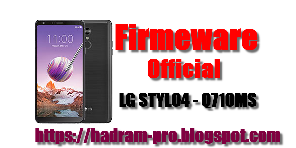 LG STYLO4 - Q710MS Official Firmeware|  Android 8.x Oreo
