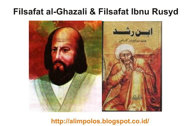 Filsafat al-Ghazali dan Filsafat Ibnu Rusyd materi lengkap