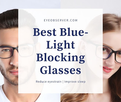 Best Blue-Light Blocking Glasses