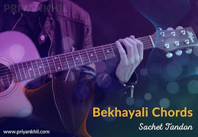 Bekhayali Chords