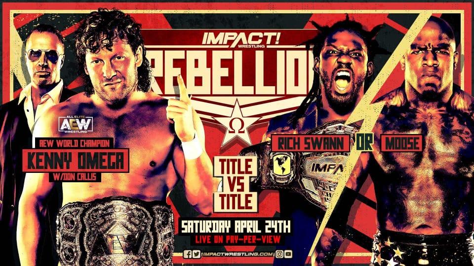 Campeões mundiais da IMPACT Wrestling e AEW se enfrentarão no Rebellion