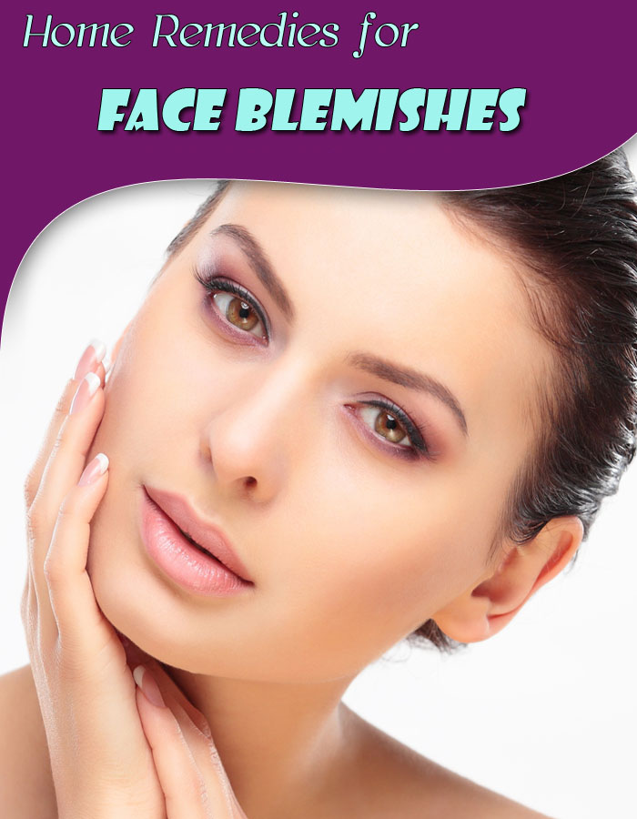 Home Remedies for Face Blemishes