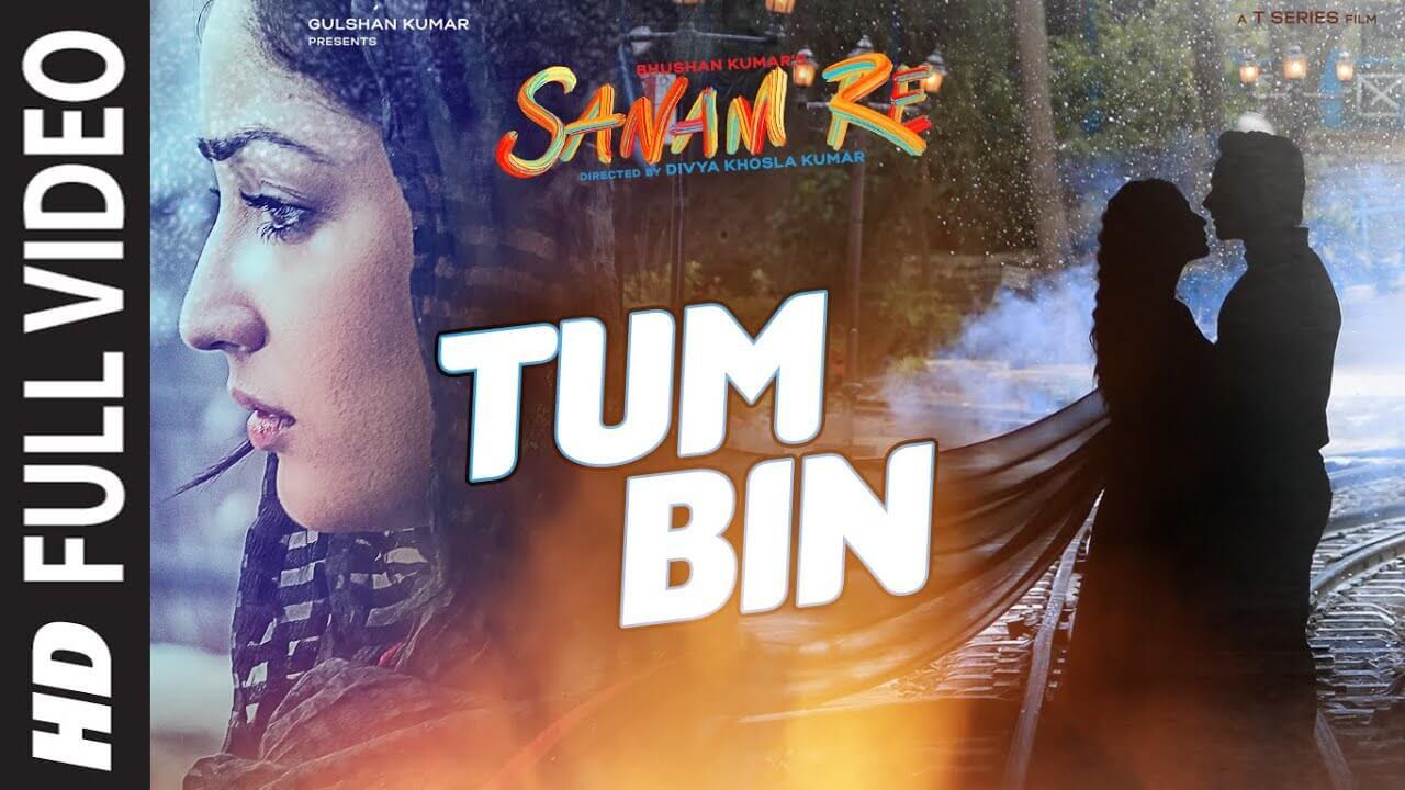 Tum Bin lyrics in Hindi