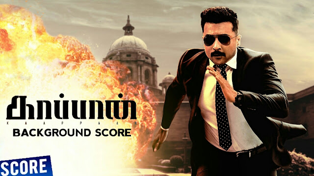 Kaappaan Bgm - Original Background Score | Harris Jayaraj - Download  - Reogallery.com