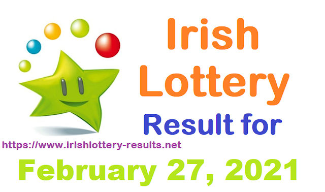 Irish Lottery Results for Saturday, February 27, 2021