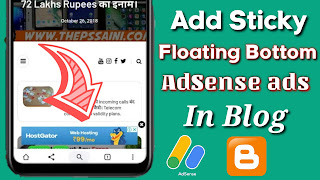 How To Add Sticky Floating Bottom AdSense Ads In Blogger Blog