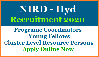 National Institute for Rural Development inviting Online Application form to fill up  State Coordinators, Young Fellows, Cluster Level Resources persons vacancies. NIRD Recruitment 2020 Online Application details Vacancies Educational Qualifications Important dates. Eligible interested aspirants need to Apply Online at the official website http://career.nirdpr.in/  Check here for NIRDPR Recruitment Notification 2020 updates about filling up Online Application form Last date to Apply Downloading of Hall Tickets Exam date and Time Results announcement nird-pr-recruitment-2020-apply-online-career.nirdpr.in
