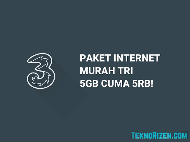 Paket Murah Tri 5GB Rp 5000 7 Hari Terbaru