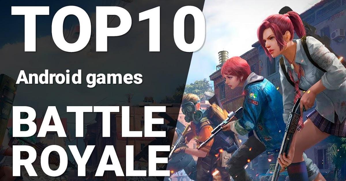 Top 10 Battle Royale Games Yang WOW.! Banget Dan Wajib