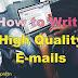 How to Write an E-mail ?   How to Write a Formal E-mail ?