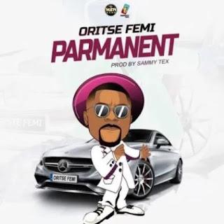 Oritse Femi - Permanent