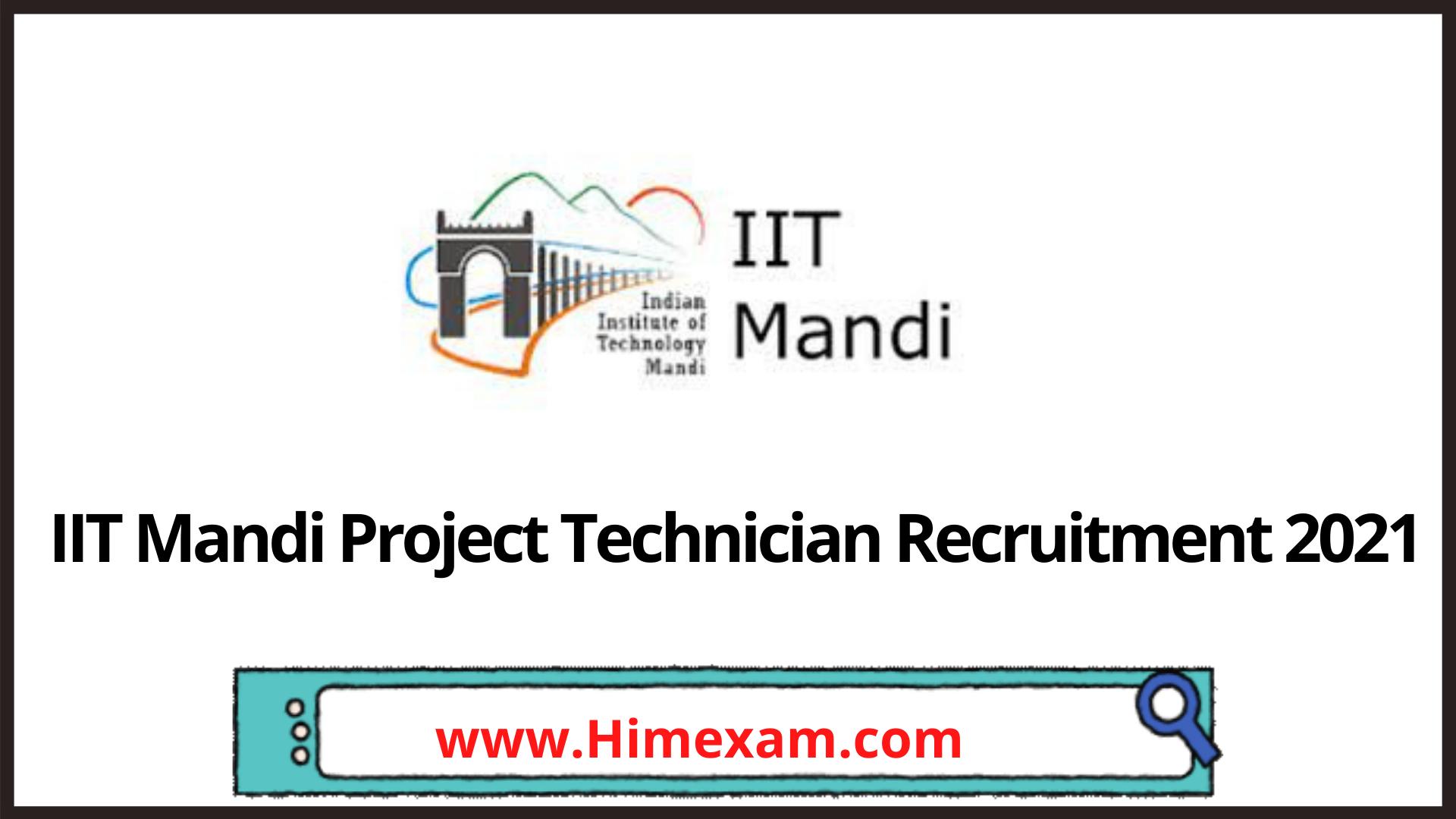 IIT Mandi Project Technician Recruitment 2021