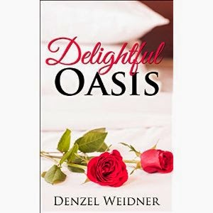 delightful oasis, denzel weidner, parents disaprove of relationship, parents disaprove of boyfriend, romance book