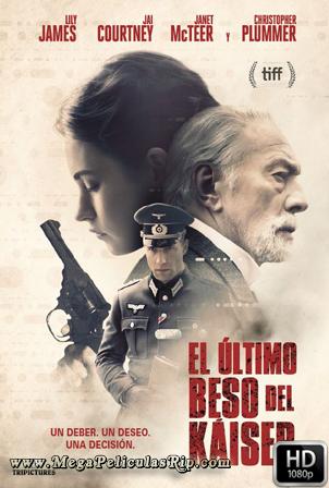 El Ultimo Beso Del Kaiser [1080p] [Latino-Ingles] [MEGA]