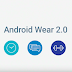 Android Wear 2.0 Gets A Keyboard, Standalone Apps, Activity Recognition And New UI
