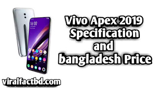 Vivo Apex 2019 Specification and bangladesh Price