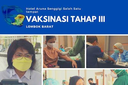 Program Vaksinasi Tahap Ke III , DISPAR LOBAR Optimis Sektor Pariwisata Pulih Kembali