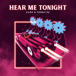 Baixar Hear Me Tonight - Alok feat. Thrdl!fe Mp3