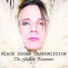 Black Sugar Transmission: The Glamour Pantomime