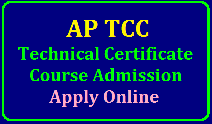 Andhra Pradesh Technical Certificate Course TCC Exam Online Application Form @www.bseap.org AP TCC Application January 2020: Technical Certificate Courses bseap.org AP TCC Courses Jan 2020:/2019/11/AP-technical-certificate-course-admission-notification-tcc-exam-notification-online-application-form-www.bseap.org-download-hall-tickets-results..html