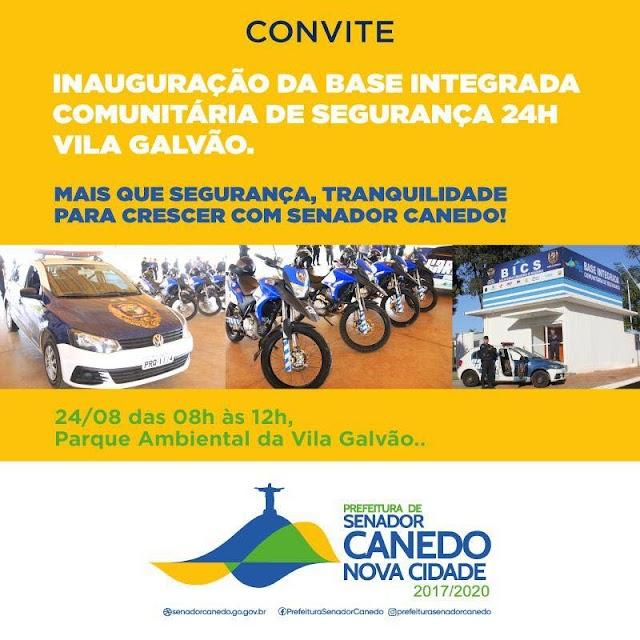 Senador Canedo: Base Integrada Comunitária de Segurança  da Vila Galvão será inaugurada neste Sábado