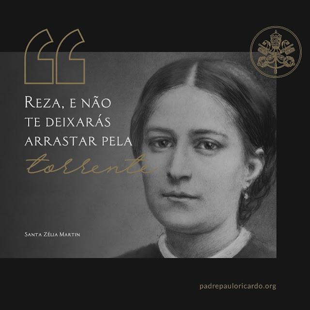 Frase de Santa Zélia Martin