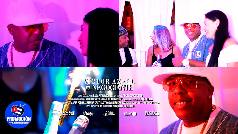 Víctor Azael - ¨El Negociante¨ - Videoclip - Dirección: RDC Producciones. Portal Del Vídeo Clip Cubano. Música cubana popular bailable. Salsa. Cuba.