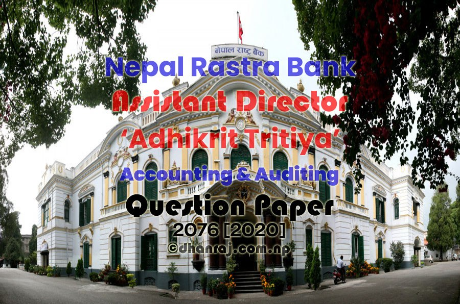 Assistant-Director-Adhikrit-Tritiya-Accounting-and-Auditing-Question-Paper-2076-Nepal-Rastra-Bank