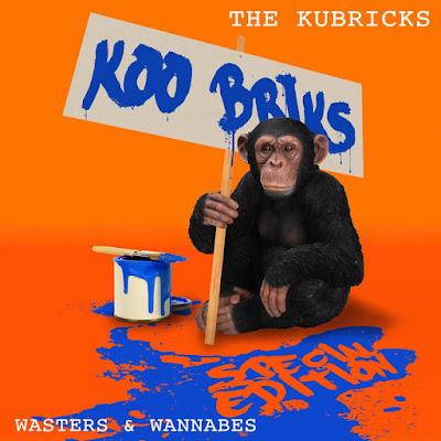 Resultado de imagen para The Kubricks - Wasters & Wannabes 2015