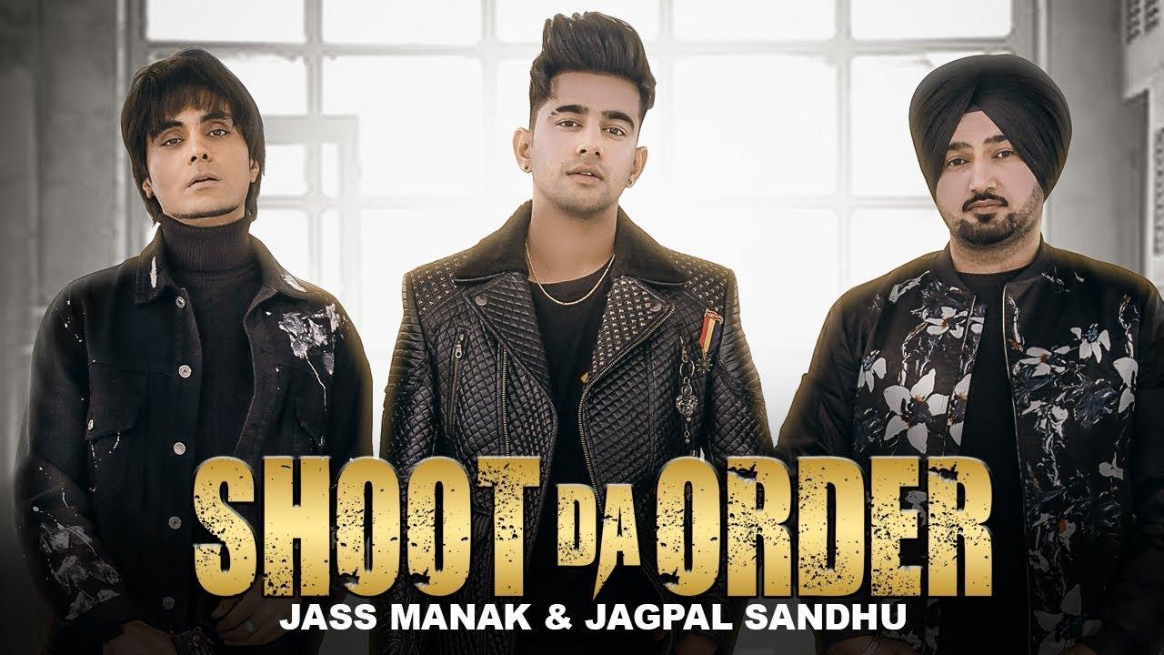 Shoot Da Order Song Lyrics - Jass Manak - GiveLyric