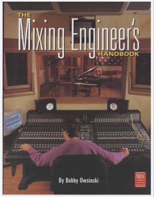 The Mixing Engineer's Handbook (Mix pro audio series)