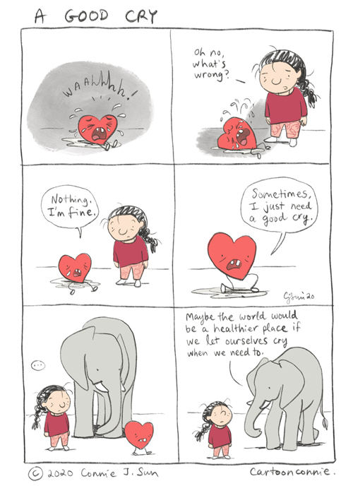 a good cry, emotional health, compassion, humor, comic strip, comics, connie sun, cartoonconnie, illustration