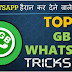 Top8 GbWhatsApp Tricks जरुर जाने. With Video
