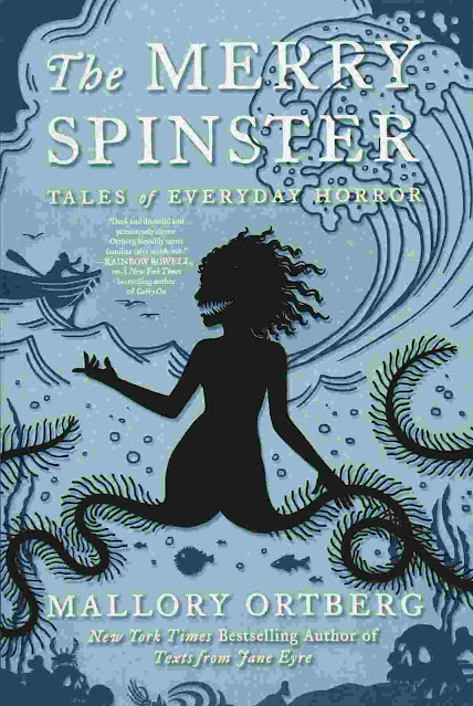 The Merry Spinster Tales of Everyday Horror