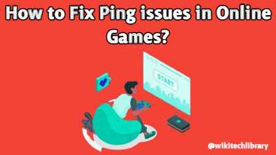 How to Fix Ping issues in Online Games